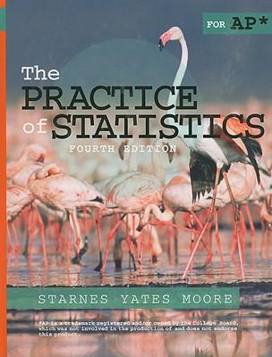 The Practice of Statistics for AP - Starnes, Daren S, and Yates, Dan, and Moore, David S
