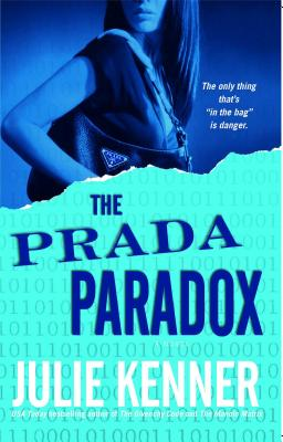 The Prada Paradox - Kenner, Julie