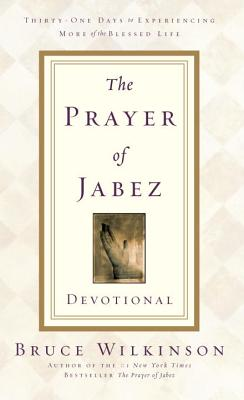 The Prayer of Jabez Devotional - Wilkinson, Bruce, Dr.