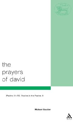 The Prayers of David - Goulder, Michael G