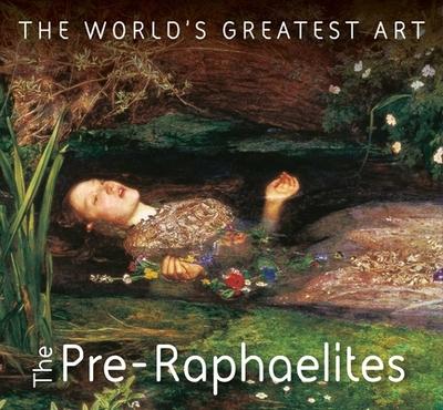 The Pre-Raphaelites - Robinson, Michael