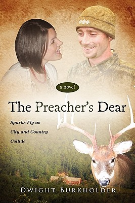 The Preacher's Dear - Burkholder, Dwight