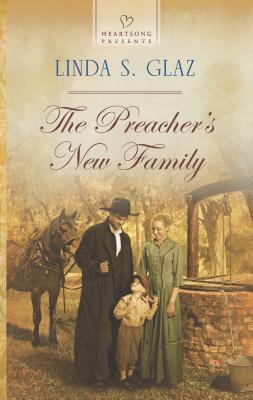 The Preacher's New Family - Glaz, Linda S
