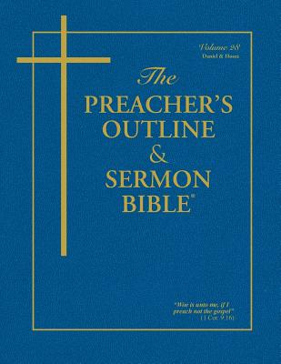 The Preacher's Outline & Sermon Bible: Daniel & Hosea - Worldwide, Leadership Ministries