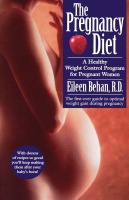 The Pregnancy Diet - Behan, Eileen