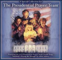 The Presidential Prayer Team Collection - The Presidential Prayer Team