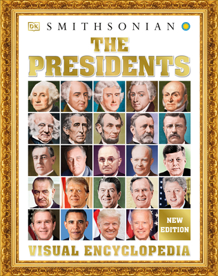 The Presidents Visual Encyclopedia - DK