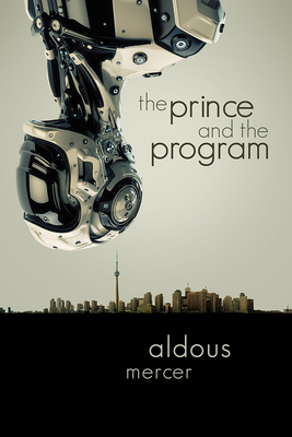 The Prince and the Program - Mercer, Aldous