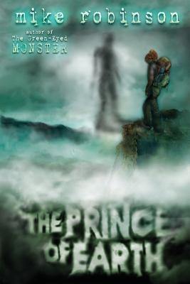 The Prince of Earth - Robinson, Mike