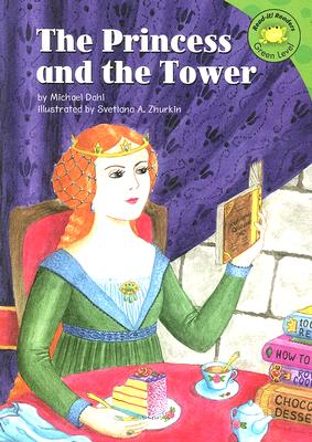 The Princess and the Tower - Dahl, Michael