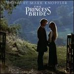 The Princess Bride [Original Soundtrack]