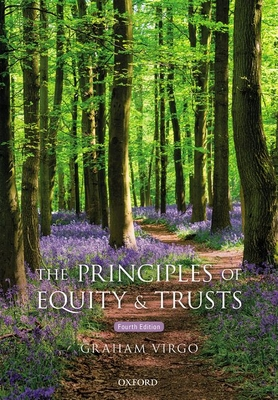 The Principles of Equity & Trusts - Virgo, Graham