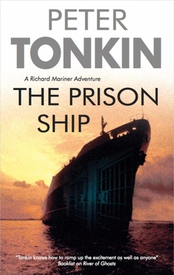 The Prison Ship - Tonkin, Peter