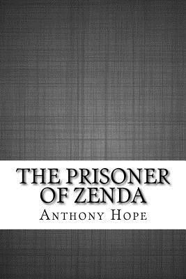 The Prisoner of Zenda - Hope, Anthony