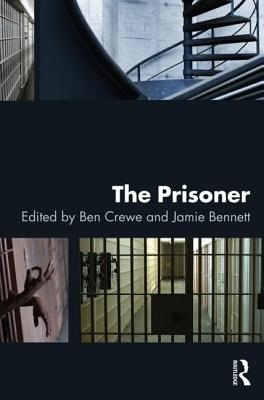 The Prisoner - Crewe, Ben (Editor), and Bennett, Jamie (Editor)