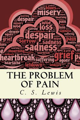 The Problem of Pain - Lewis, C S, and Publications, Crossreach (Prepared for publication by)