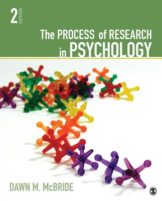 The Process of Research in Psychology - McBride, Dawn M