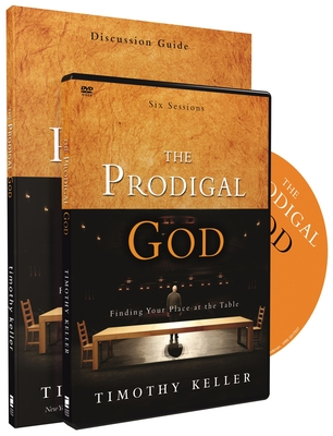 The Prodigal God Discussion Guide Study Pack: Finding Your Place at the Table - Keller, Timothy