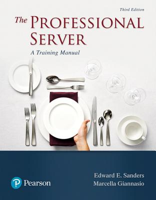 The Professional Server: A Training Manual - Sanders, Edward E., and Giannasio, Marcella