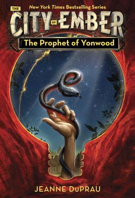 The Prophet of Yonwood - DuPrau, Jeanne