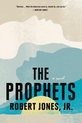 The Prophets - Jones Jr, Robert