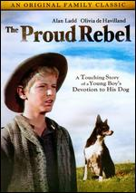 The Proud Rebel - Michael Curtiz