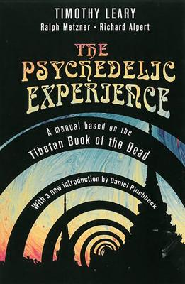 The Psychedelic Experience - Leary, Timothy