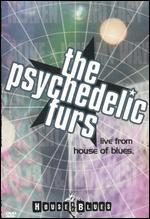 The Psychedelic Furs: Live from the House of Blues