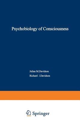 The Psychobiology of Consciousness - Davidson, Richard, PhD (Editor)