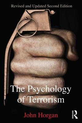 The Psychology of Terrorism - Horgan, John