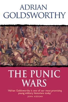 The Punic Wars - Goldsworthy, Adrian