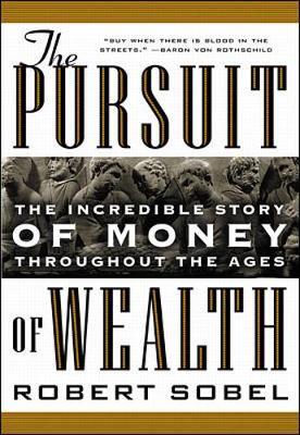 The Pursuit of Wealth - Sobel, Robert