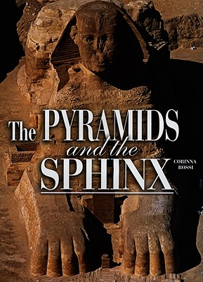 The Pyramids and the Sphinx - Rossi, Corinna