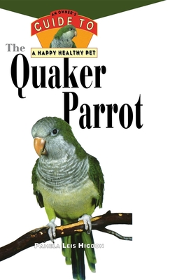 The Quaker Parrot - Higdon, Pamela Leis