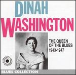 The Queen of the Blues 1943-1947