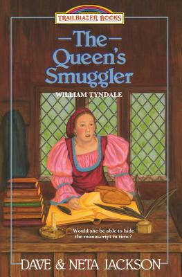 The Queen's Smuggler: Introducing William Tyndale - Jackson, Neta, and Jackson, Dave