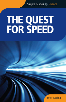 The Quest for Speed - Gosling, Peter