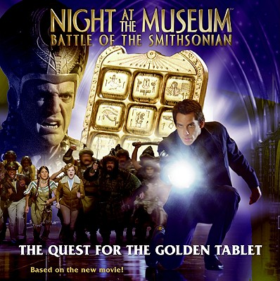 The Quest for the Golden Tablet - Wilde, A J, and Garant, Ben (Screenwriter), and Lennon, Thomas (Screenwriter)