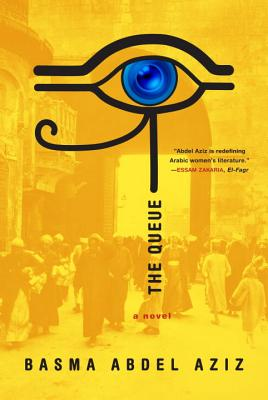 The Queue - Abdel Aziz, Basma, and Jaquette, Elisabeth (Translated by)