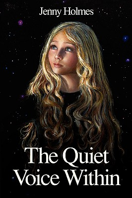 The Quiet Voice Within - Holmes, Jenny
