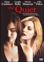 The Quiet