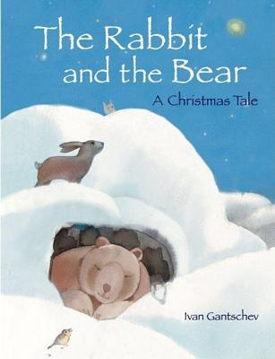 The Rabbit and the Bear: A Christmas Tale - Gantschev, Ivan