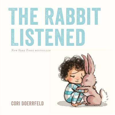 The Rabbit Listened -