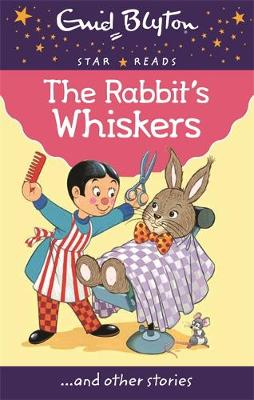 The Rabbit's Whiskers - Blyton, Enid