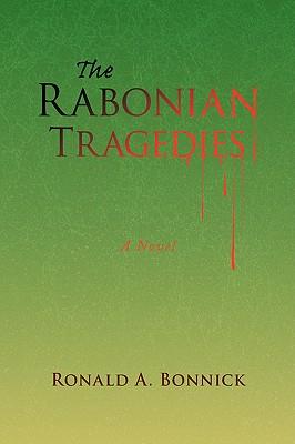 The Rabonian Tragedies - Bonnick, Ronald A