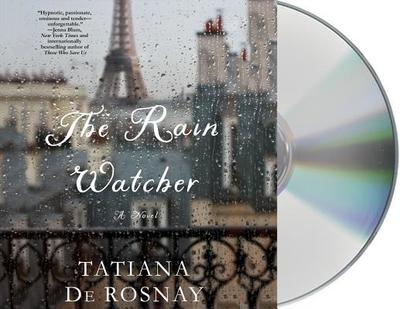 The Rain Watcher - De Rosnay, Tatiana, and Vance, Simon (Read by)