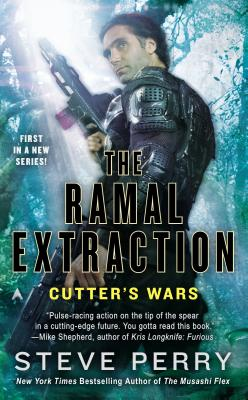 The Ramal Extraction: Cutter's Wars - Perry, Steve, Dr.