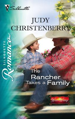 The Rancher Takes a Family: Western Weddings - Christenberry, Judy