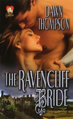 The Ravencliff Bride - Thompson, Dawn