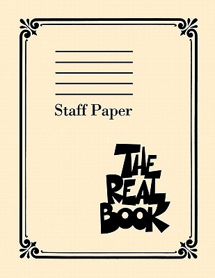 The Real Book Staff Paper - Hal Leonard Corp (Creator)